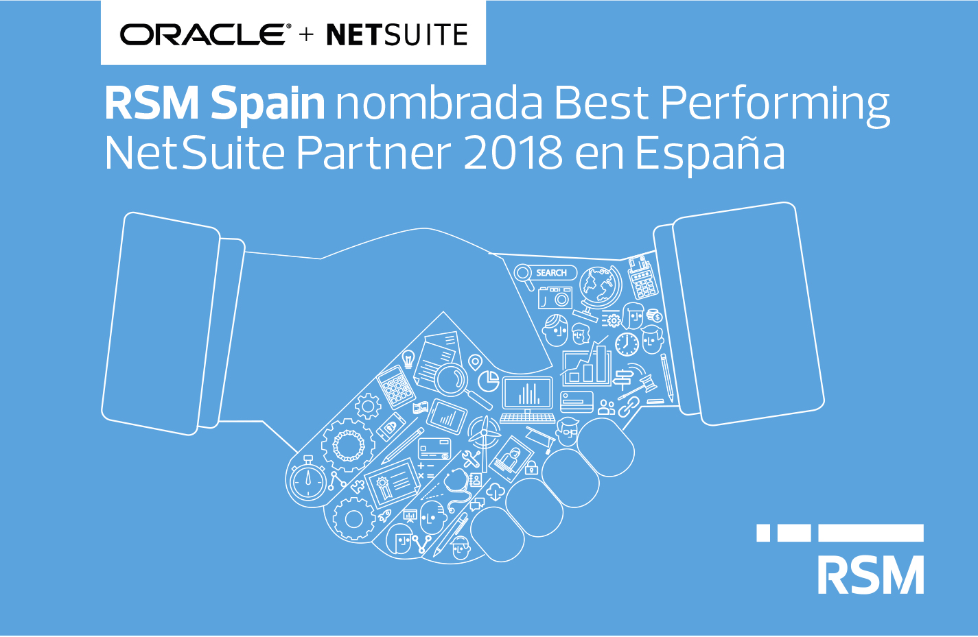 Oracle NetSuite reconoce a RSM Spain como Best Performing NetSuite Partner 2018 en España