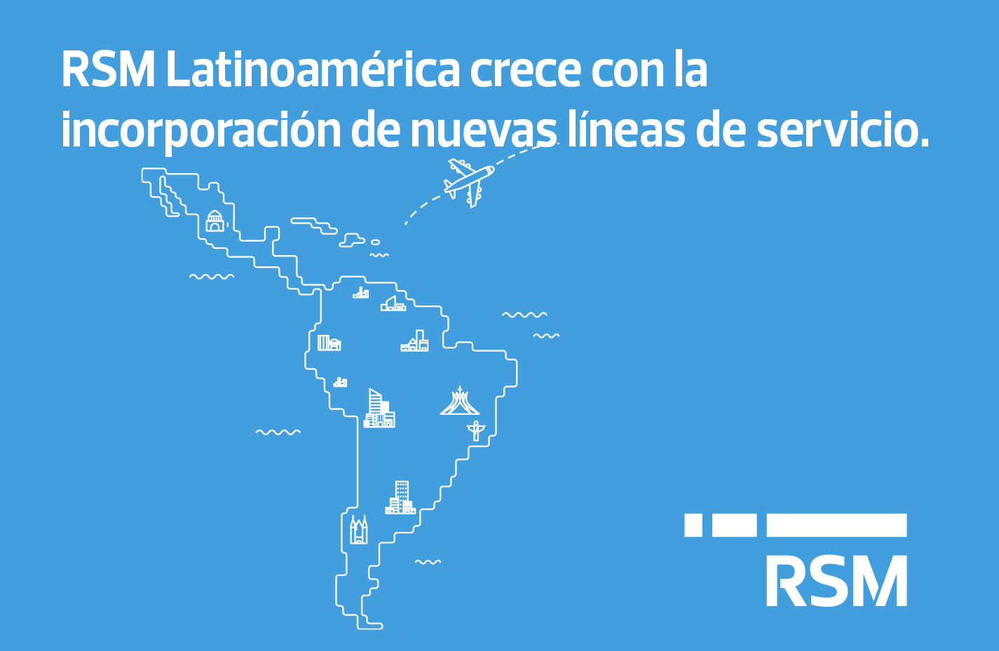 RSM Latin America grows through new service lines