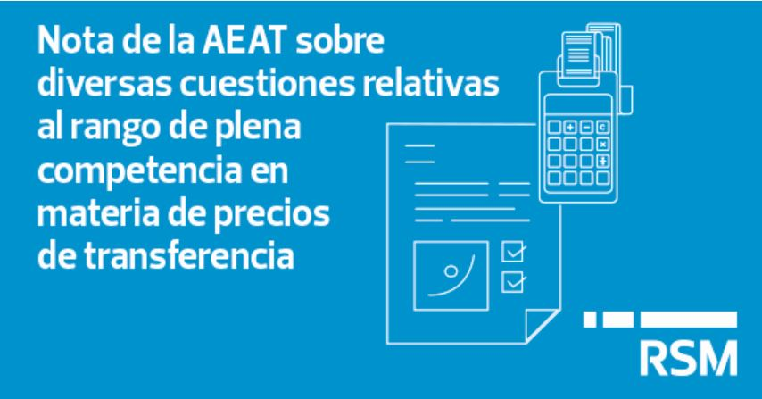 Note of the Spanish Tax Agency related to the arm's length range in transfer pricing